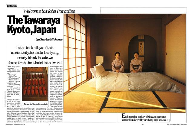 Article Preview: Welcome to Hotel Paradise the Tawaraya Kyoto, Japan, APRIL 1986 1986 | Esquire