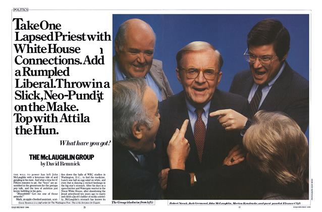 Article Preview: The McLaughlin Group, MAY 1986 1986 | Esquire