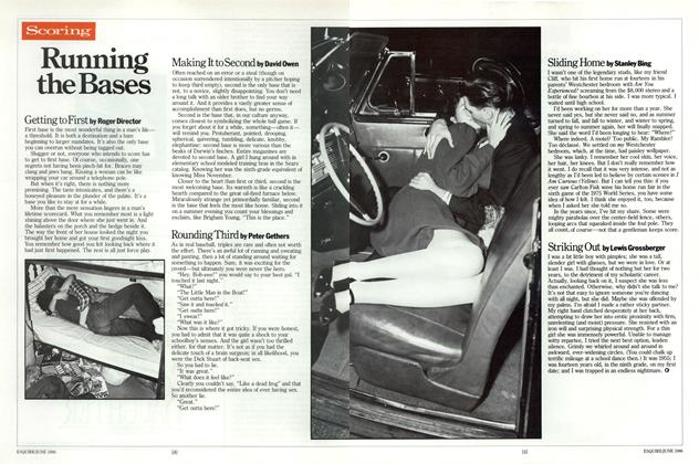 Article Preview: Running the Bases, JUNE 1986 1986 | Esquire