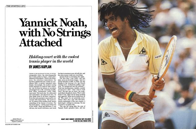 Article Preview: Yannick Noah, with No Strings Attached, September 1986 | Esquire