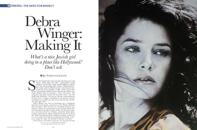 Article Preview: Debra Winger: Making It, DECEMBER 1986 1986 | Esquire