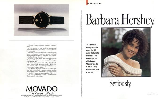 Article Preview: Barbara Hershey. Seriously., MAY 1987 1987 | Esquire