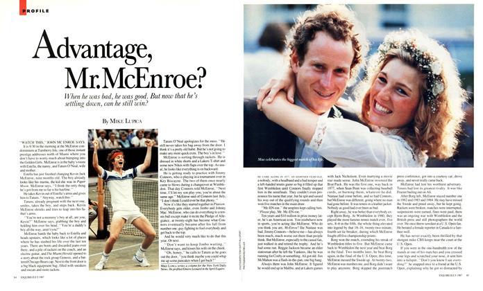 Article Preview: Advantage, Mr. McEnroe?, JULY 1987 1987 | Esquire