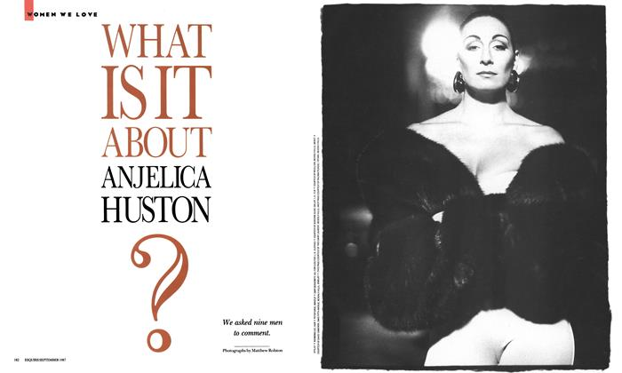 What Is It About Anjelica Huston?
