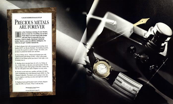 Article Preview: PRECIOUS METALS ARE FOREVER, DECEMBER 1987 1987 | Esquire