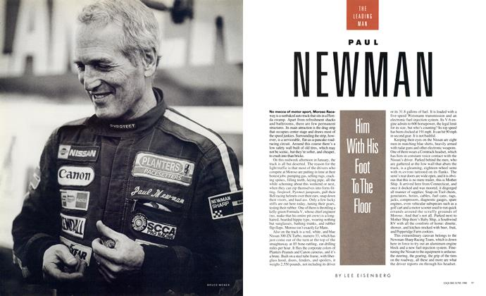 Article Preview: Paul Newman: Him With His Foot to the Floor, June 1988 1988 | Esquire