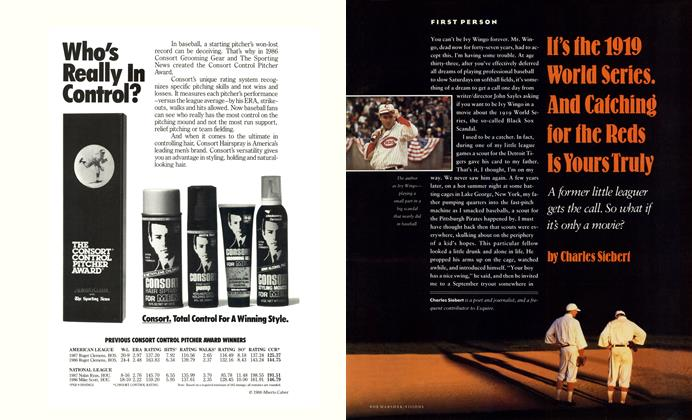 Article Preview: It's the 1919 World Series. And Catching for the Reds Is Yours Truly, AUGUST 1988 1988   Esquire