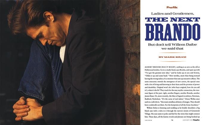 Article Preview: Ladies and Gentlemen, the Next Brando, January 1989 1989 | Esquire