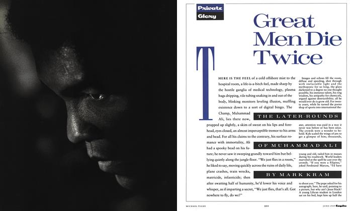 Article Preview: Great Men Die Twice, June 1989 | Esquire
