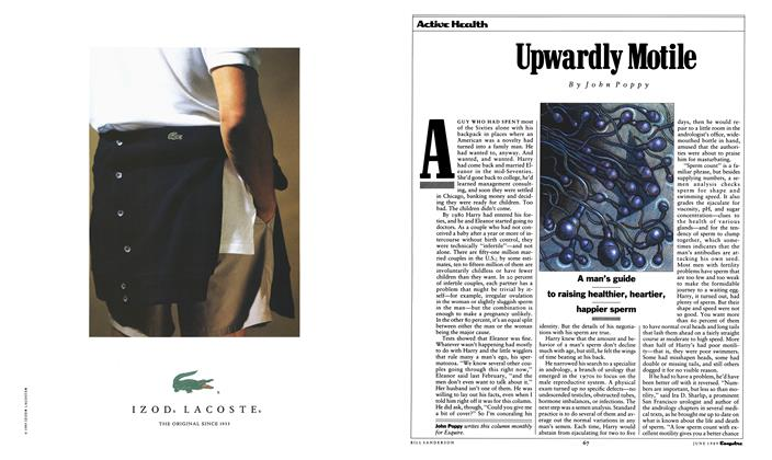 Article Preview: Upwardly Motile, June 1989 1989 | Esquire