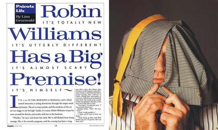 Article Preview: Robin Williams Has a Big Premise!, June 1989 1989 | Esquire