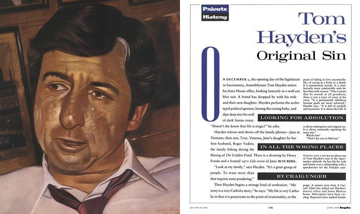 Article Preview: Tom Hayden's Original Sin, June 1989 1989 | Esquire