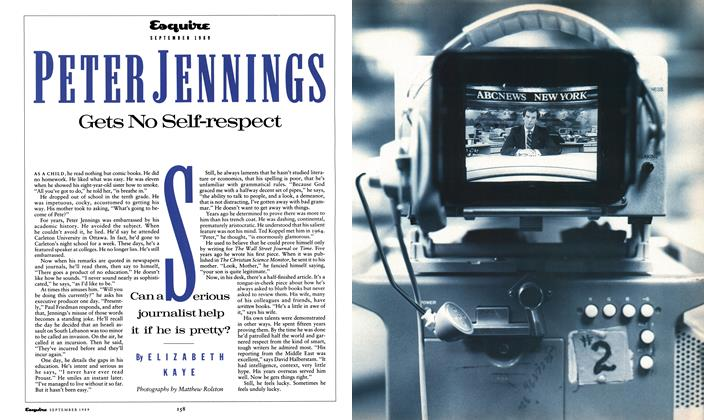 Article Preview: Peter Jennings Gets No Self-Respect, September 1989 1989 | Esquire