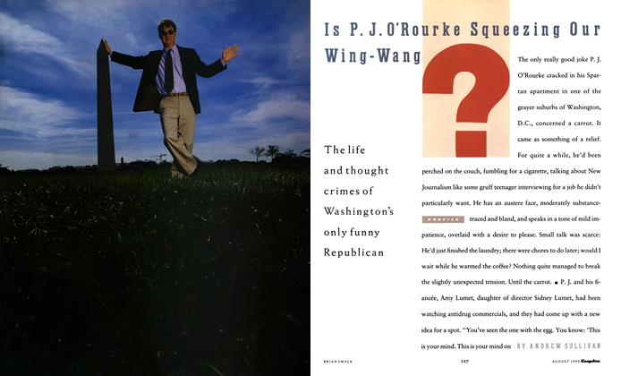 Article Preview: Is P.J. O'Rourke Squeezing Our Wing-Wang?, AUGUST 1990 1990 | Esquire