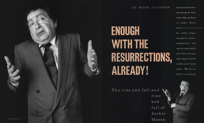 Article Preview: Enough with the Resurrections, Already!, September 1990 1990 | Esquire