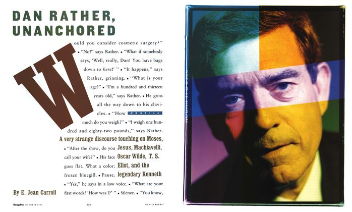 Article Preview: Dan Rather, Unanchored, October 1990 | Esquire