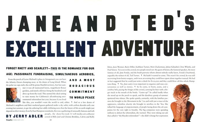 Article Preview: Jane and Ted's Excellent Adventure, FEBRUARY 1991 1991 | Esquire