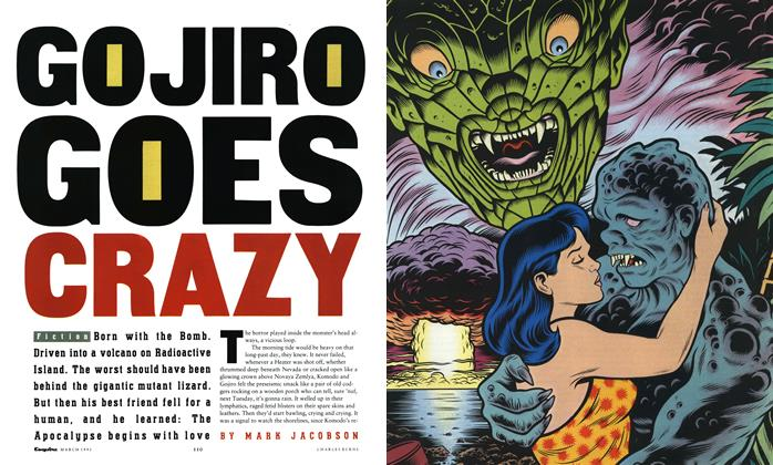 Article Preview: Gojiro Goes Crazy, March 1991 | Esquire