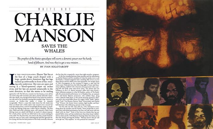 Article Preview: Charlie Manson Saves the Whales, February 1992 | Esquire