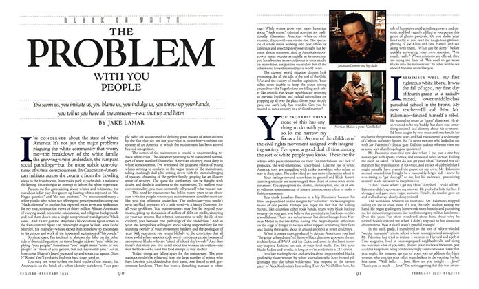 Article Preview: The Problem with You People, FEBRUARY 1992 1992 | Esquire
