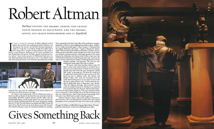Robert Altman Gives Something Back