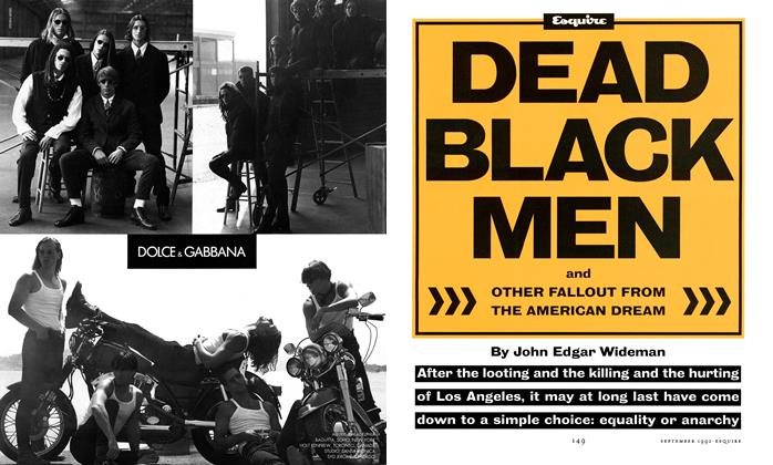 Article Preview: Dead Black Men and Other Fallout from the American Dream, SEPTEMBER 1992 1992 | Esquire