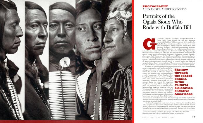 Article Preview: Portraits of the Oglala Sioux Who Rode with Buffalo Bill, AUTUMN 1992 1992 | Esquire