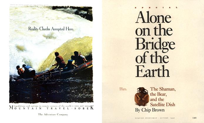Article Preview: Alone on the Bridge of the Earth, AUTUMN 1992 1992 | Esquire