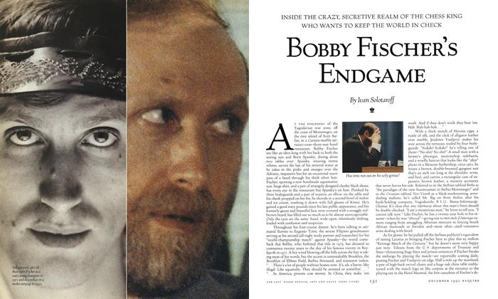 Article Preview: Bobby Fischer's Endgame, December 1992 | Esquire