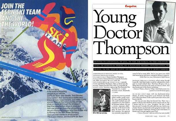 Article Preview: Young Doctor Thompson, February 1993 1993 | Esquire