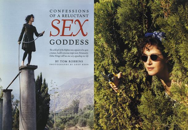 Article Preview: Confessions of a Reluctant Sex Goddess, February 1993 1993 | Esquire