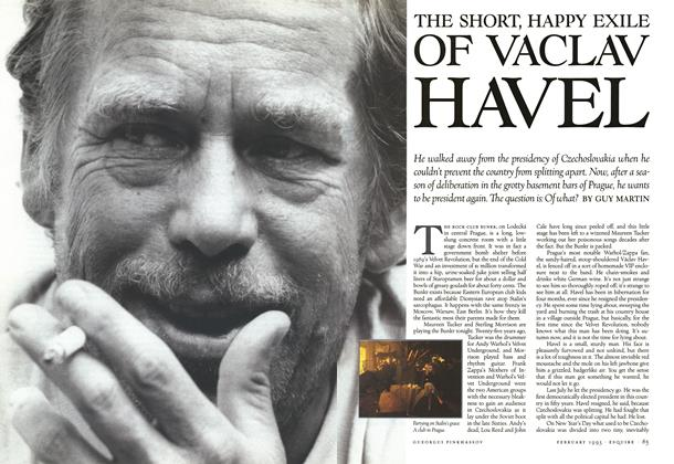 Article Preview: The Short, Happy Exile of Vaclav Havel, February 1993 1993 | Esquire