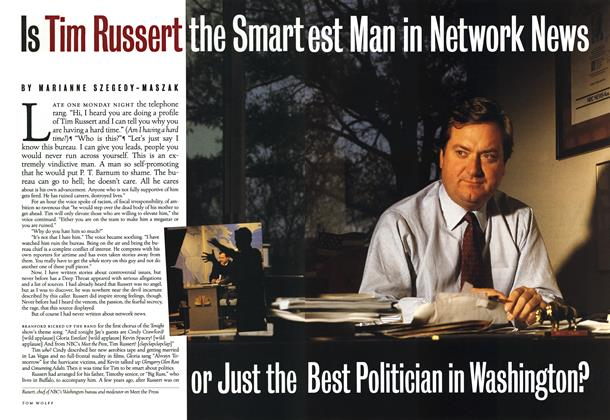 Article Preview: Is Tim Russert the Smartest Man in Network News or Just the Best Politician in Washington?, February 1993 1993 | Esquire