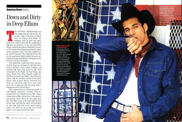 Article Preview: Down and Dirty in Deep Ellum, Spring-Summer 1993 1993 | Esquire