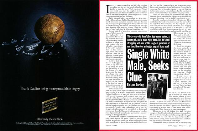 Article Preview: Single White Male, Seeks Clue, JUNE 1993 1993 | Esquire