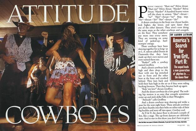 Article Preview: Attitude Cowboys, AUGUST 1993 1993 | Esquire