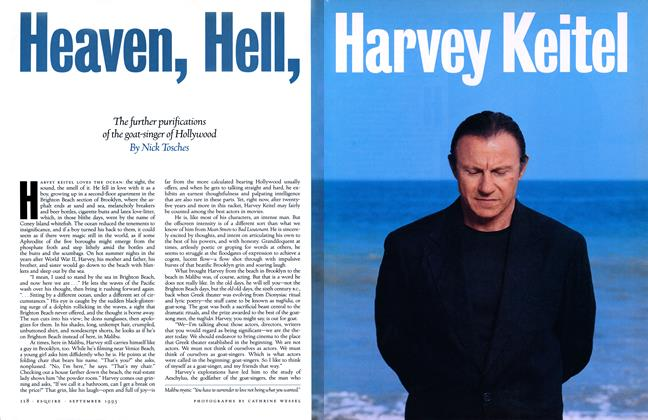 Article Preview: Heaven, Hell, Harvey Keitel, SEPTEMBER 1993 1993   Esquire