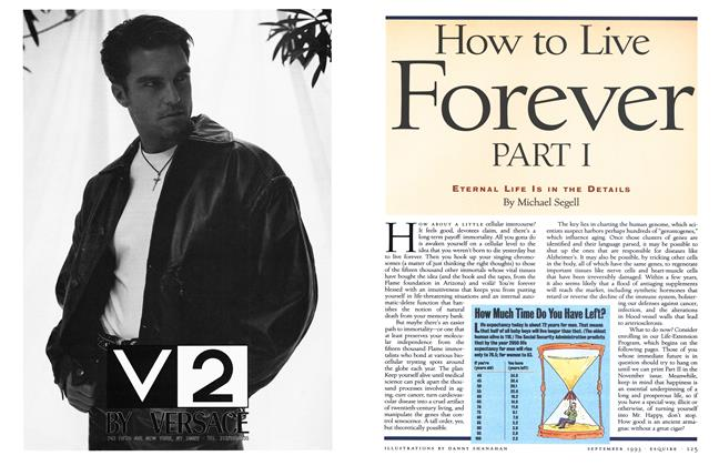 Article Preview: How to Live Forever Part I, SEPTEMBER 1993 1993 | Esquire
