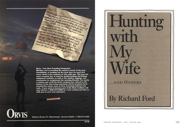 Article Preview: Hunting with My Wife...and Others, FALL/WINTER 1993 | Esquire