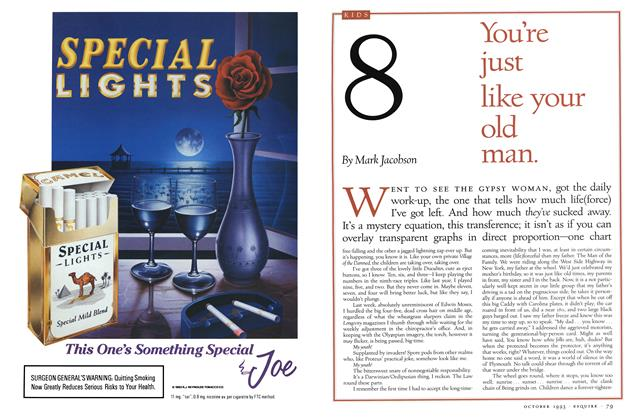 Article Preview: No. 8: You're just like your old man., OCTOBER 1993 1993 | Esquire