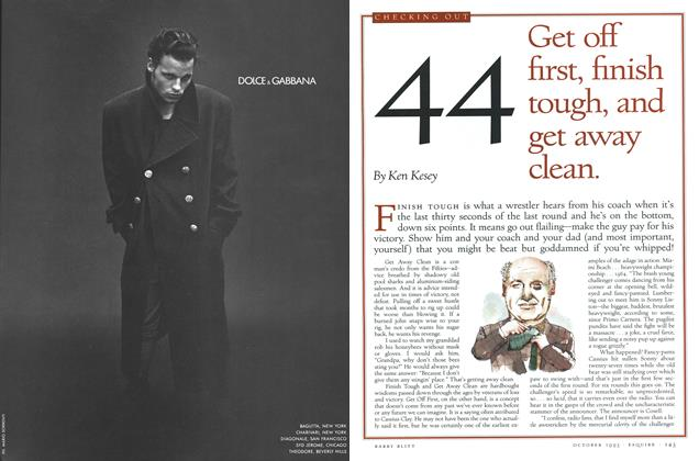 Article Preview: No. 44: Get off first, finish tough, and get away clean., October 1993 | Esquire