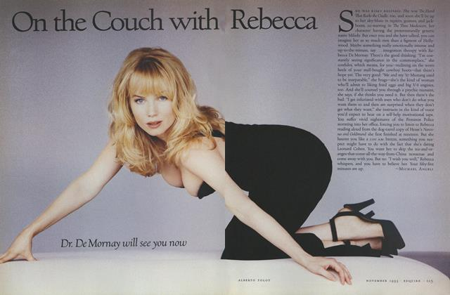 Article Preview: On the Couch with Rebecca, NOVEMBER 1993 1993 | Esquire