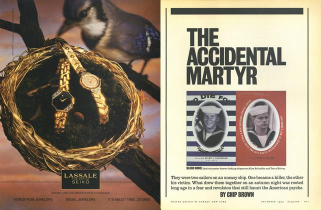 Article Preview: The Accidental Martyr, DECEMBER 1993 1993 | Esquire