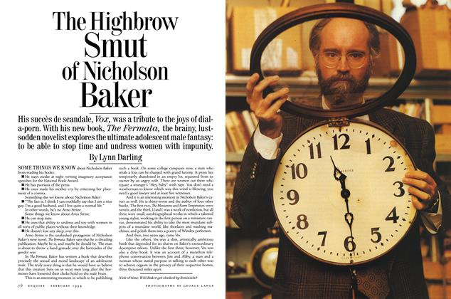 Article Preview: The Highbrow Smut of Nicholson Baker, FEBRUARY 1994 1994 | Esquire