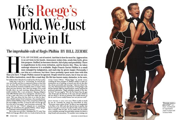 Article Preview: It's Reege's World. We Just Live in It., JUNE 1994 1994   Esquire