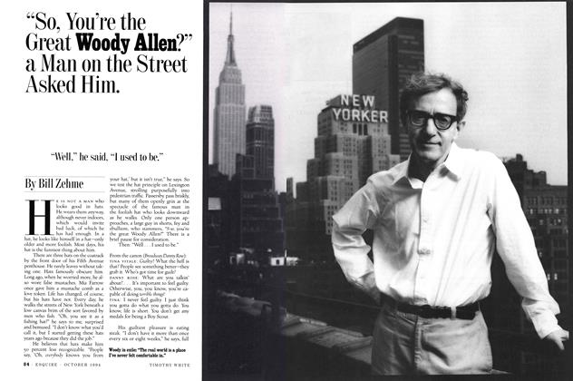 """So, You're the Great Woody Allen?"" a Man on the Street Asked Him."
