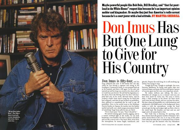 Article Preview: Don Imus Has But One Lung to Give for His Country, October 1994 | Esquire