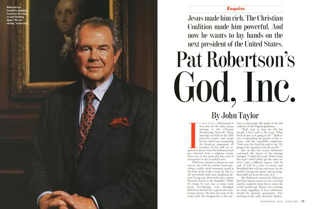 Article Preview: Pat Robertson's God, Inc., NOVEMBER 1994 1994 | Esquire