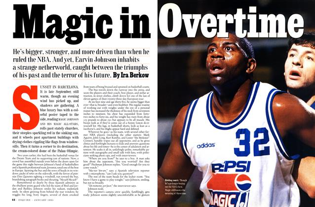 Article Preview: Magic in Overtime, JANUARY 1995 1995 | Esquire