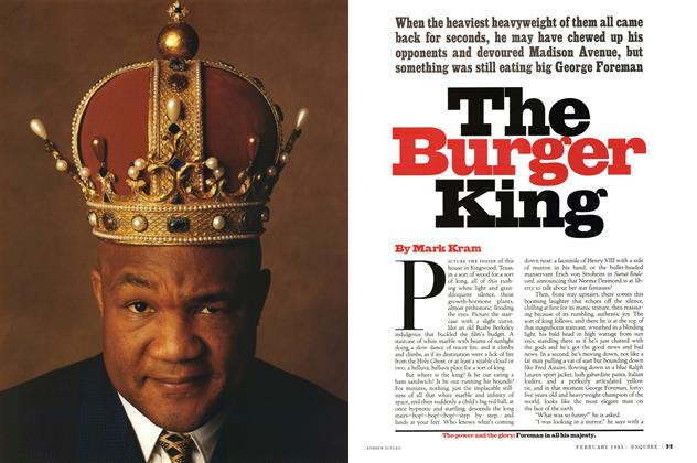 Article Preview: The Burger King, FEBRUARY 1995 1995 | Esquire